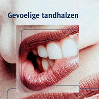 Brochure: gevoelige tandhalzen